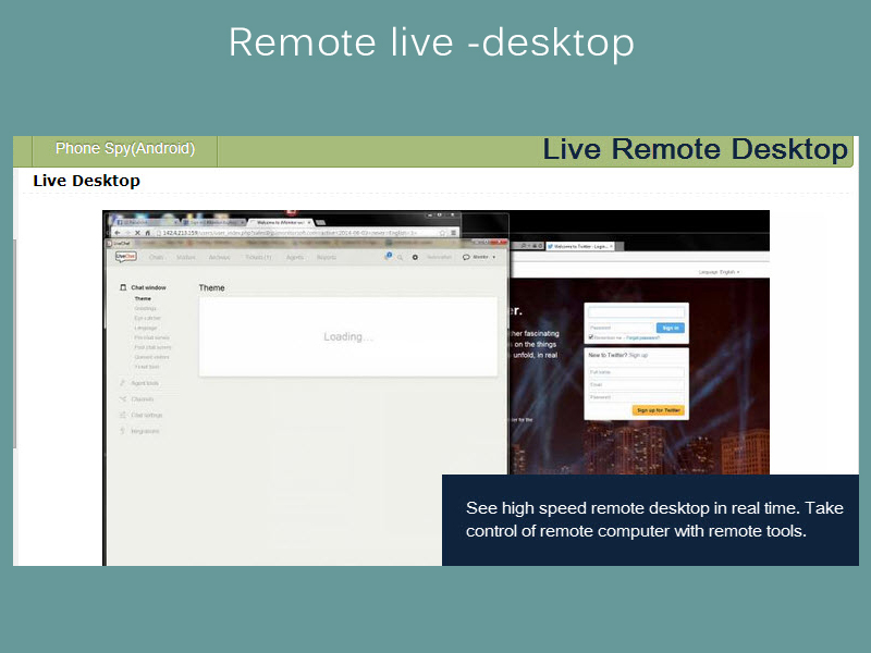 Remote live desktop control allow you to view real-time Mac use.